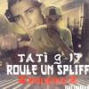TATI G-13 ROULE UN SPLIFF (& FRASKO K-13)