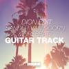 Sander Van Doorn & Firebeatz - Guitar Track (Dion Edit)