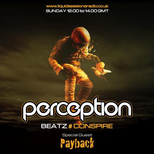Perception Beatz  - Conspire & Payback Aug 3rd 2014