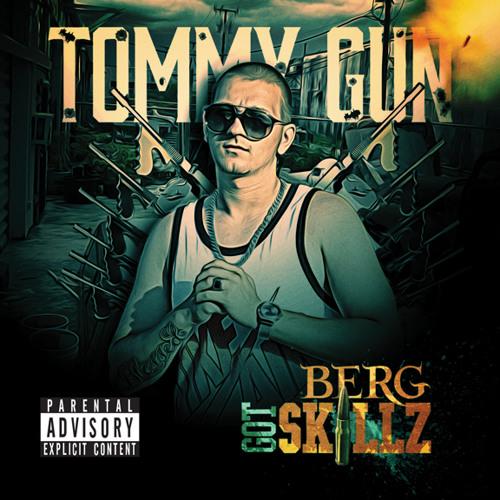 Berg Got Skillz - Tommy Gun Mixtape (2014) CD2