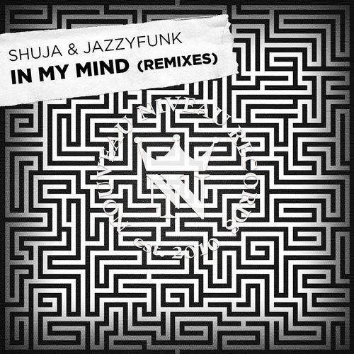 Shuja & JazzyFunk - In my Mind (C-ro Remix) | Nouveau Niveau Records