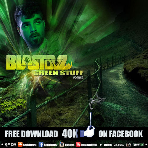 Blastoyz - Green Stuff  ★FREE DOWNLOAD 40K★