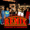 Carcel o Infierno Remix Oficial