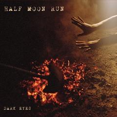 Half Moon Run - Fire Escape (Producer - Engineer - Digital Editor)