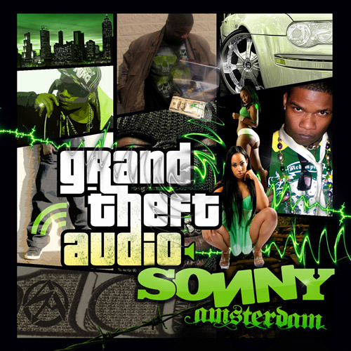 Sonny Amsterdam- Grand Theft Audio 1.0 - Life