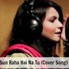 Sun Raha Hai Na Tu - Maria Meer | Deejay Addy [Teaser] mp3