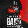 Chief Keef - Bang (Havok Roth Remix)