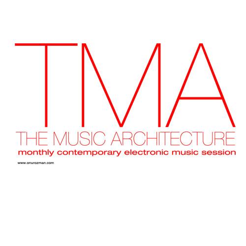 Onur Ozman - The Music Architecture - February