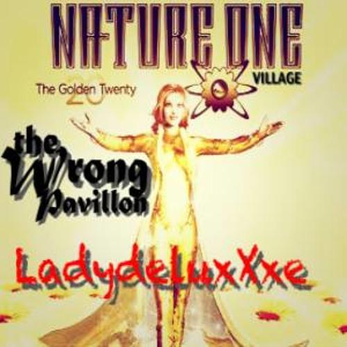 Ladydeluxxxe The Wrong Pavillon Good Morning Edit Nature One Village Kastellaun 02 08 14 By Sonderspur Podcast Frankfurt