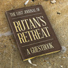 The Lost Journal Of Rutan's Retreat: A Guestbook