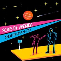 Sons De Avenida - Desarranjo