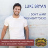 I Don't Want This Night To End (Club Mix) - Luke Bryan