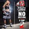 No Questions feat. K CAMP