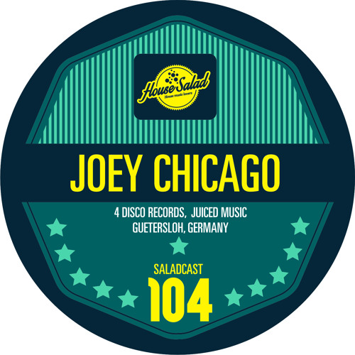 House Saladcast 104 - Joey Chicago
