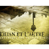 La Chronique Des Esprits Vidés - Kilian Et L'aUtRe