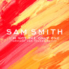 Sam Smith - Im Not The Only One (Armand Van Helden Remix)