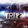 15 Trapz Cant Make This Up Mp3