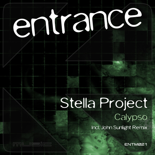 ENTM021: Stella Project - Calypso (John Sunlight Remix) [Demo Sample]