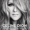Céline Dion - Loved Me Back to Life (Backman Remix)