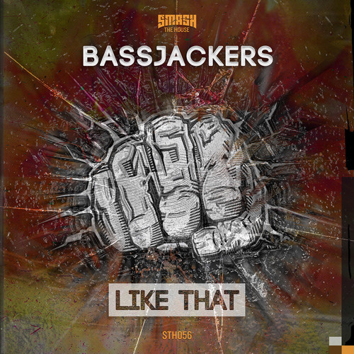 Bassjackers - Like That (Original Mix) (OUT NOW!!!)