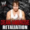 WWE Dean Ambrose Theme - CFO$ - Retaliation mp3