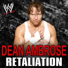 WWE Dean Ambrose Theme - CFO$ - Retaliation