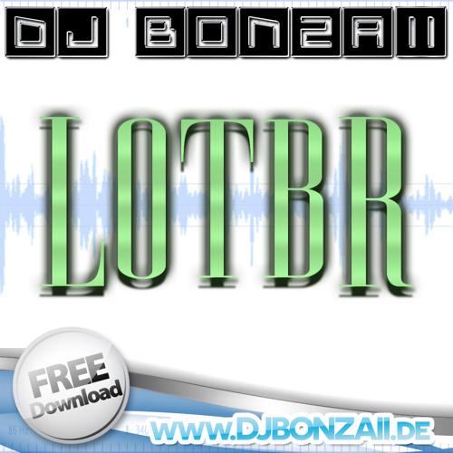 LOTBR (Melbourne Bounce Edit) ***FREE DOWNLOAD*** (Click Buy)