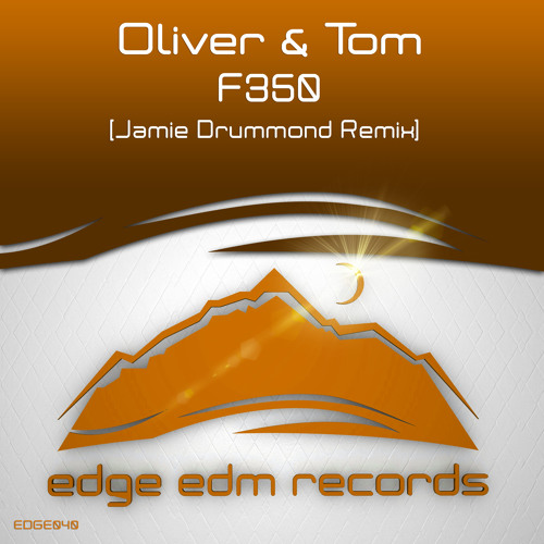 Oliver & Tom - F350 (Jamie Drummond Remix) [ASOT 674] OUT NOW!