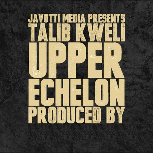 Talib Kweli - Upper Echelon (88-Keys Top Tier Remix) ft. Nemo Achida