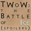 The Winds of Winter: The Battle of Ice Part 1 (mega spoilers)