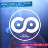 Aytac Kart Feat. Zep Denise - Things That We Could Do (Tosel & Hale Remix) [Sine Nomine Records]