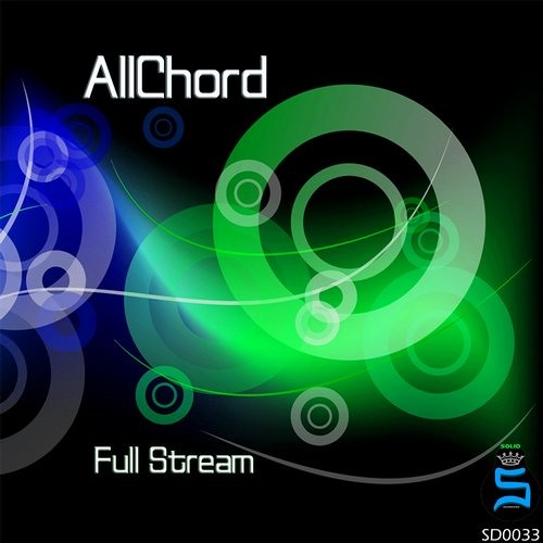 AllChord - Full Stream (Original Mix) OUT NOW [Solid Recordings]