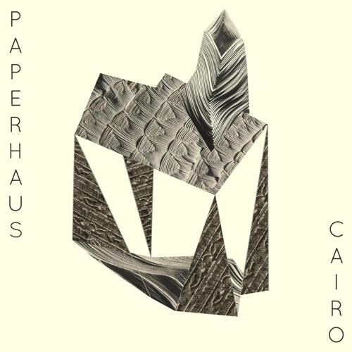"""Paperhaus - """"Cairo"""""""