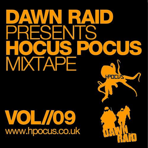 Dawn Raid - Hocus Pocus Mixtape - Volume 9 - Free Download