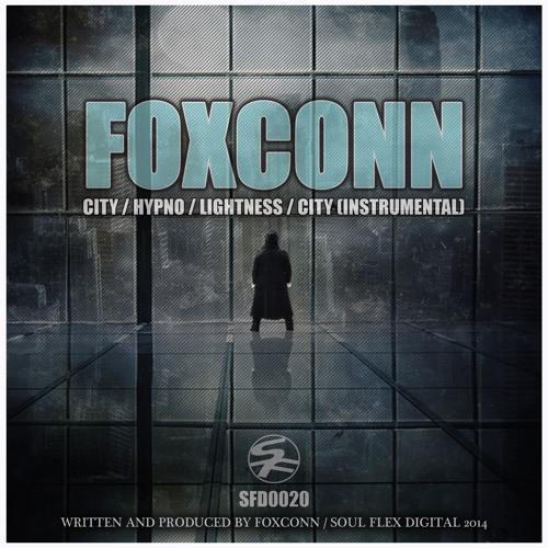 SFD0020 Foxconn - City / Lightness / City (Instrumental) / Hypno (OUT NOW)