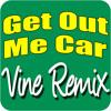 Get Out Me Car (I'm in Me Mum's Car)