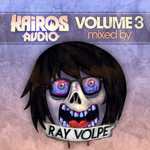 Kairos Audio Volume 3 - Mixed By Ray Volpe