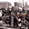 How We Do Feat. King Draino Prod. Luke White