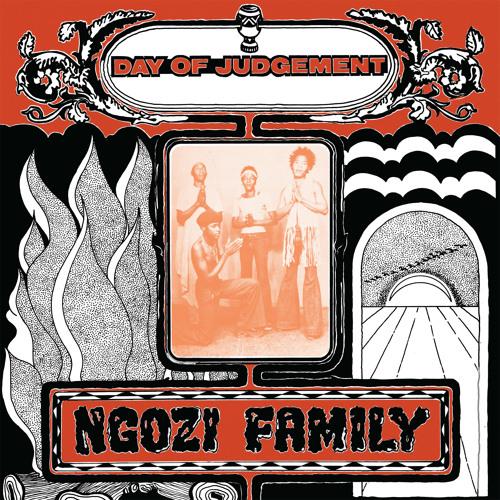 Ngozi Family - Hi Babe - Day of Judgement