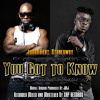 Limbo Feat. Stonebwoy - You Got To Know (Just For Promo Use Only)