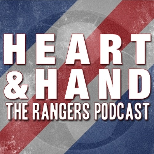 Heart and Hand - The Rangers Podcast 2014/2015