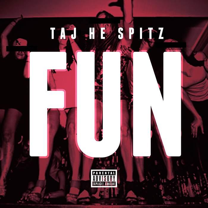 Taj-He-Spitz - Fun (prod. Hard Hitta) [Thizzler.com Exclusive]