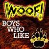 WOOF! Boys Who Like Bears - Live