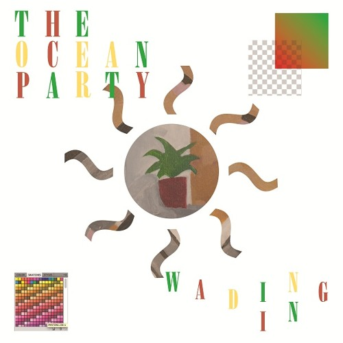 The Ocean Party - 'Wading In'