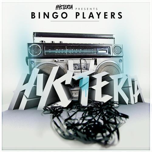 Bingo Players – Hysteria Radio 033 – 04.08.2014