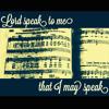 Lord, Speak To Me