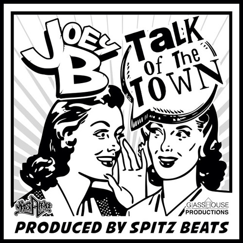 Joey B - Talk Of The Town