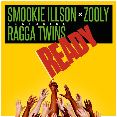 Smookie Illson ✖ Zooly ft. Ragga Twins - Ready