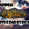 9# League of Music (Fugidinha Michel Teló Paródia League of Legends) by Tistocco Portada del disco