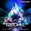 Tritonal - Satellite feat. Jonathan Mendelsohn [OUT NOW]